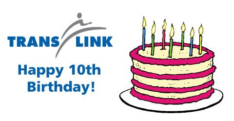 Happy 10th birthday to TransLink!
