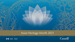 The 2021 Asian Heritage Month banner from the Government of Canada